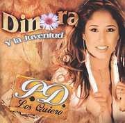 P.D. - Los Quiero , Dinora y La Juventud