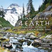 4 Earth: Natural Sounds of Ocean Stream River Pond , Dean Evenson
