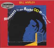 Monsters in the Bathroom , Bill Harley