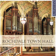 Organ of Rochdale Town Hall - Overture Transcripts