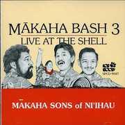 Makaha Bash 3: Live at the Shell , Makaha Sons of Ni'ihau