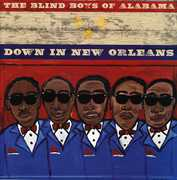 Down in New Orleans , The Blind Boys of Alabama