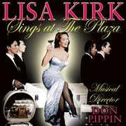 Sings at the Plaza , Lisa Kirk