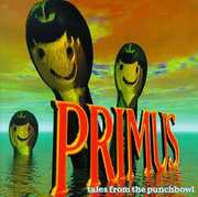 Tales from the Punchbowl , Primus