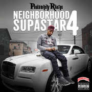 Neighborhood Supastar 4 [Explicit Content] , Philthy Rich