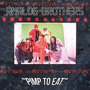 Pimp To Eat , Analog Brothers