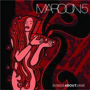Songs About Jane , Maroon 5