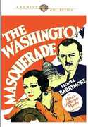 The Washington Masquerade , Lionel Barrymore