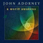 World Awakens , John Adorney