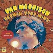 Blowin Your Mind , Van Morrison