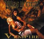 V Empire or Dark Faerytales in Phallustein , Cradle of Filth