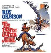 Fastest Guitar Alive , Roy Orbison