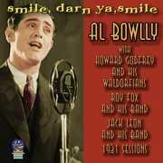 Smile Darn Ya Smile , Al Bowlly