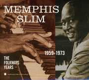 Folkways Years 1959-73 , Memphis Slim