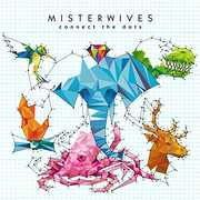 Connect The Dots , Misterwives