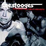 Have Some Fun: Live At Ungano's , The Stooges