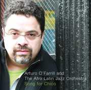 Song for Chico , Arturo O'Farrill