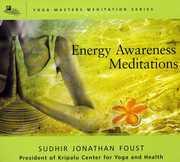 Energy Awareness Meditation , Sudhir Jonathan Foust
