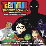 Teen Titans: Trouble in Tokyo (Original Soundtrack) , Various Artists
