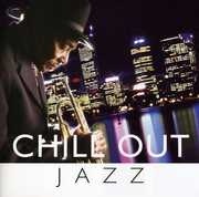 Chill Out Jazz , Various Artists