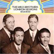 London Sessions 1934-39 , The Mills Brothers