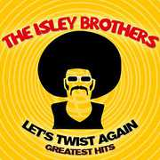 Let's Twist Again /  Greatest Hits , The Isley Brothers