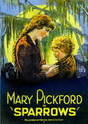 Sparrows , Mary Pickford
