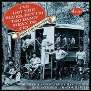 I've Got The Blues But I'm Too Damn Mean /  Various , Various Artists
