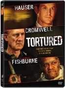 Tortured , Cole Hauser
