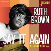 Ruth Brown In The 60s: Say It Again [Import] , Ruth Brown
