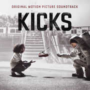 Kicks - Original Motion Picture Soundtrack [Explicit Content] , Various