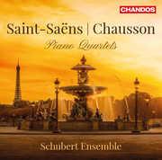 Saint-Saens & Chausson: Piano Quartets