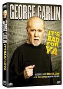 It's Bad For Ya' , George Carlin