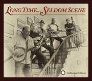 Long Time: Seldom Scene , The Seldom Scene