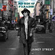 My Side Of Paradise , Janey Street