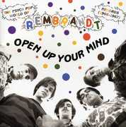 Open Up Your Mind The Psych Pop World Of Rembrandt Records [1966-1967] , Various Artists