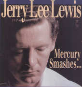 Mercury Smashes & Rockin' Sessions , Jerry Lee Lewis