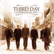 Wherever You Are , Third Day