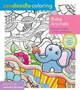 Zendoodle Coloring: Baby Animals: Adorable Critters To Color And