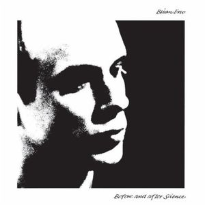 Before And After Science , Brian Eno