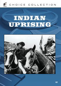 Indian Uprising , George Montgomery