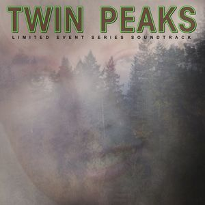 Twin Peaks (Limited Event Series Soundtrack) , Various Artists