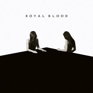 How Did We Get So Dark? , Royal Blood