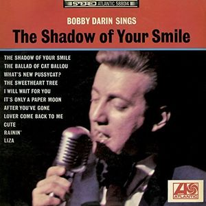 Sings The Shadow Of Your Smile [Import] , Bobby Darin