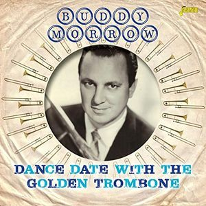 Dance Date With The Golden Trombone [Import] , Buddy Morrow