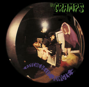 Psychedelic Jungle , The Cramps