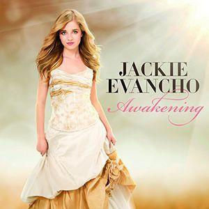 Awakening , Jackie Evancho
