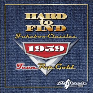 Hard to Find Jukebox Classics 1959: Teen Pop Gold /  Various , Various Artists