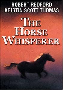 The Horse Whisperer , Robert Redford