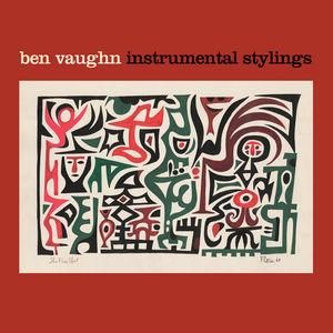 Instrumental Stylings , Ben Vaughn